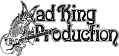 Mad King Production